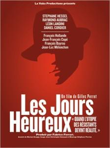 Affiche du film Les jours heureux de Gilles Perret