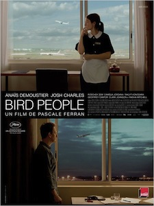 Bird People, par Pascale Ferran