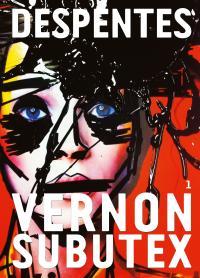 Vernon Subutex, de Virginie Despentes