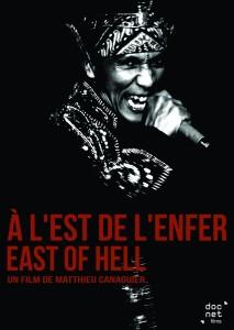 A l'Est de l'enfer, de Matthieu Canaguier