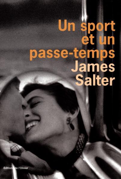 Un sport et un passe-temps, James Salter