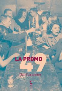La promo 49, Don Carpenter