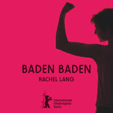 Baden Baden, de Rachel Lang